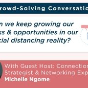 Crowd-Solving Conversation on Neworking virtually